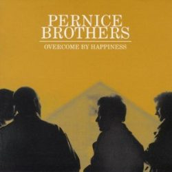 Desert Island Discs: Overcome by Happiness - Pernice Brothers