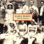 Desert Island Discs: Life is Sweet, Maria McKee