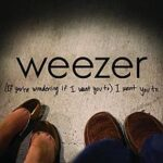 Weezer - '(If You're Wondering If I Want You To) I Want You To'