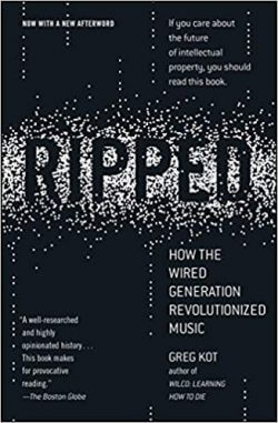 Book Review - Ripped: How the Wired Generation Revolutionized Music