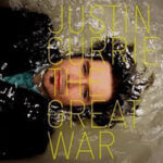 Album Review - The Great War, Justin Currie