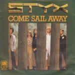 'Come Sail Away,' Styx