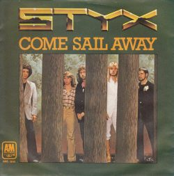 'Come Sail Away,' Styx