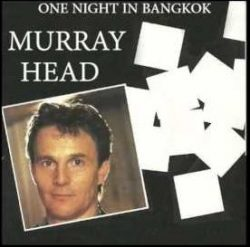 'One Night in Bangkok,' Murray Head