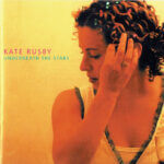 'Falling' - Kate Rusby