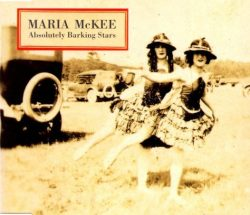 'Absolutely Barking Stars,' Maria McKee