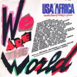'We Are the World' - USA for Africa