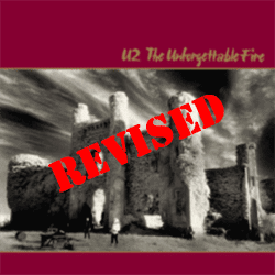 The Revised 'Unforgettable Fire'