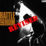 U2's Rattle and Hum: An Alternate Tracklist