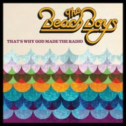 That's Why God Made the Radio, The Beach Boys