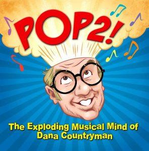 Album Review: 'Pop2!', Dana Countryman