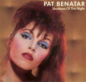 'Shadows of the Night,' Pat Benatar