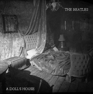 The First Fantasy Beatles Album: A Doll's House