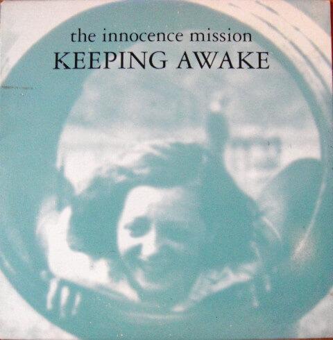 The Innocence Mission - Keeping Awake