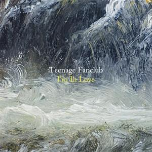 Sneak Preview: 'I'm in Love,' Teenage Fanclub