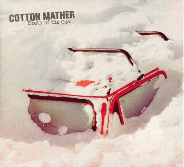 Cotton Mather - Death of the Cool album cover