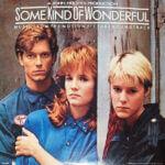Some Kind of Wonderful Soundtrack - Various Artists