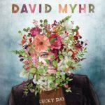 Album Review: 'Lucky Day,' David Myhr