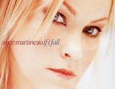 Alice Martineau - If I Fall