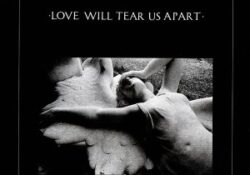 Love Will Tear Us Apart Single