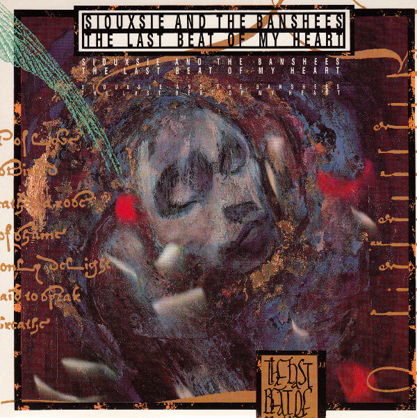 siouxsie and the banshees the last beat of my heart