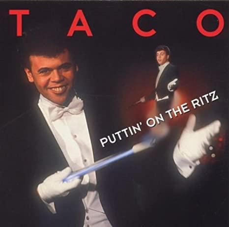 taco puttin on the ritz single