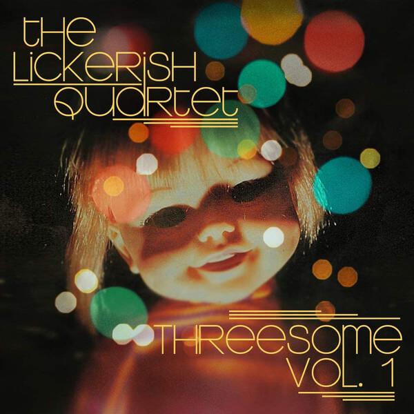 lickerish quartet threesome vol 1 album cover