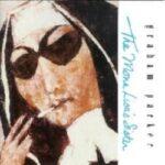 The Mona Lisa's Sister - Graham Parker (1988)