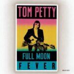 Full Moon Fever - Tom Petty (1989)