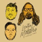 Chapter 3, The Legal Matters (Album Review)