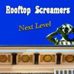 Next Level - Rooftop Screamers (Album Review)